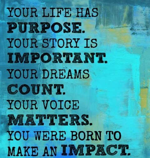 WHAT IS YOUR PURPOSE IN LIFE? |
